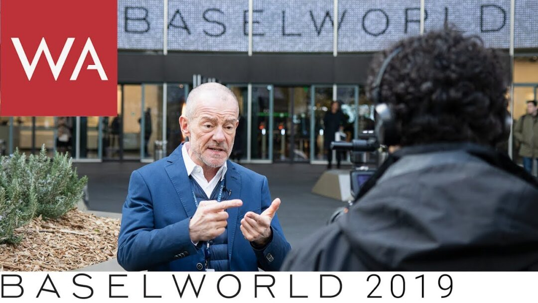 Baselworld 2019: My first thoughts and insights about the show
