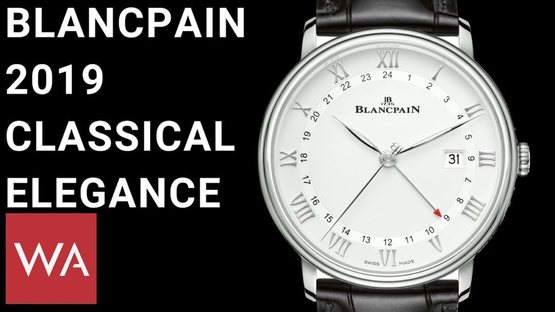 Blancpain 2019. Hands-on the new Villeret watches.
