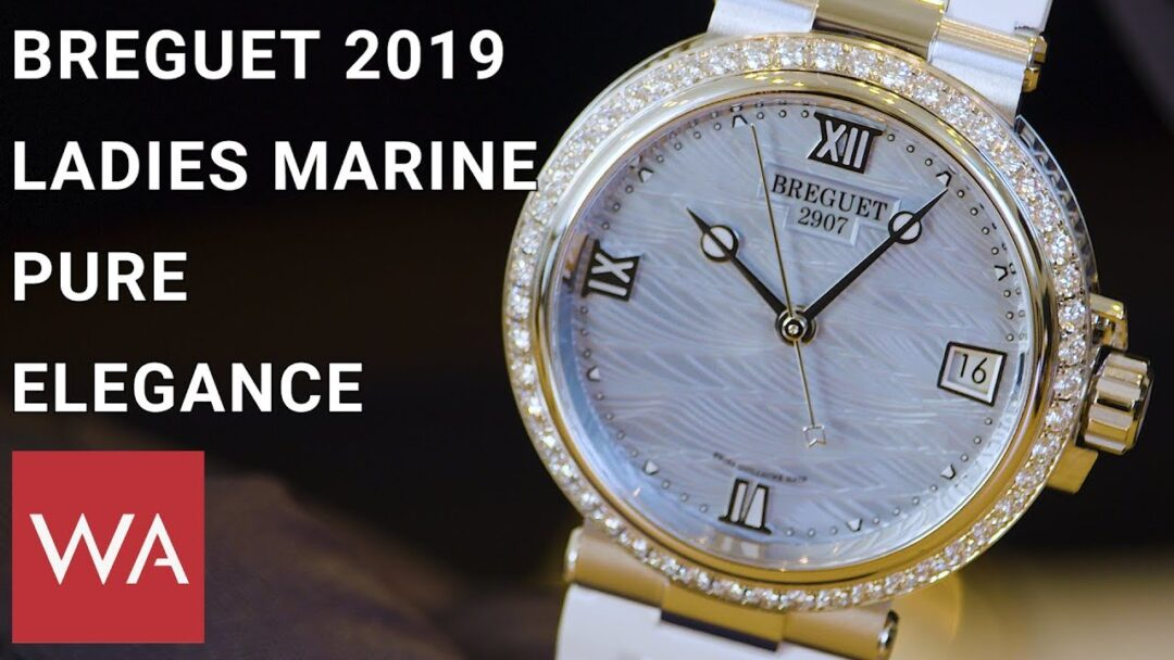 Breguet 2019 - Hands-on the new Marine collection for women