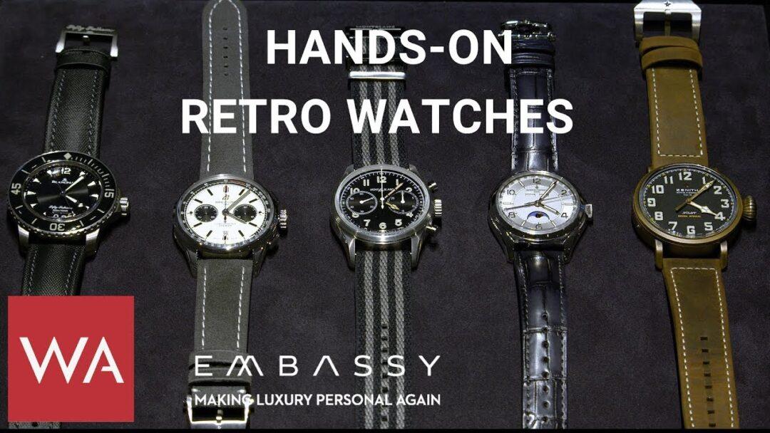 Hands-on: 5 x retro-design by Blancpain, Breitling, Montblanc, Vacheron Constantin & Zenith