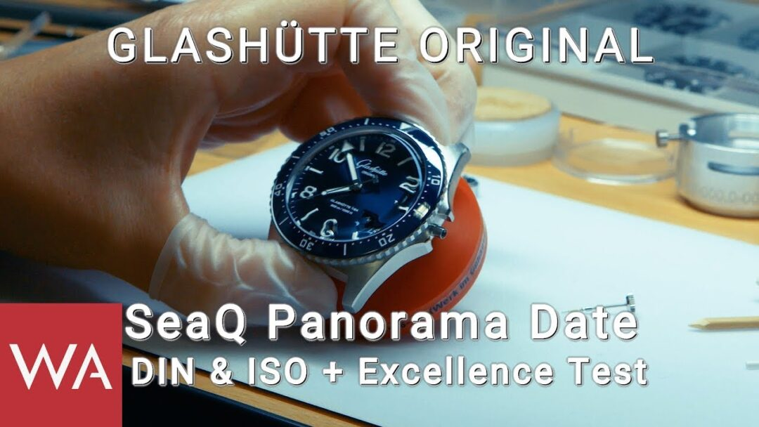 Glashütte Original SeaQ Panorama Date - DIN 8306 & ISO 6425 Test + Excellence Test