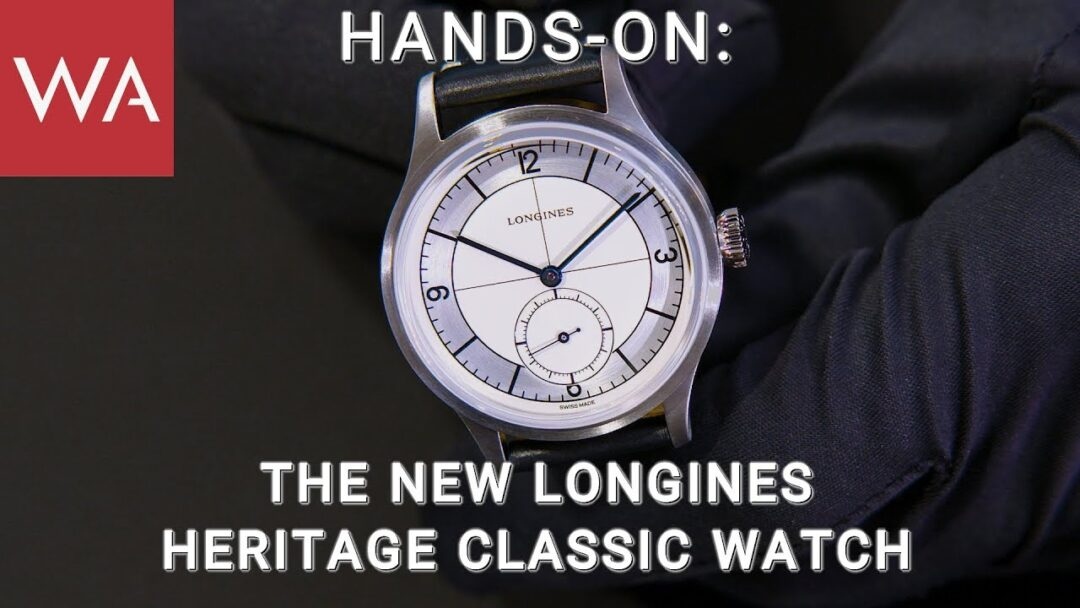 Hands-On: The new Longines Heritage Classic watch