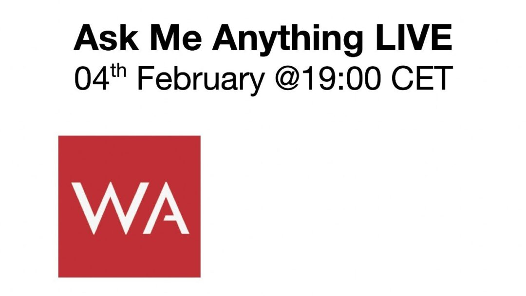 Ask Me Anything LIVE 04th February 2020 @19:00 CET