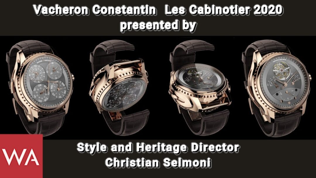 VACHERON CONSTANTIN Les Cabinotiers 2020 presented by Christian Selmoni, Style & Heritage Director