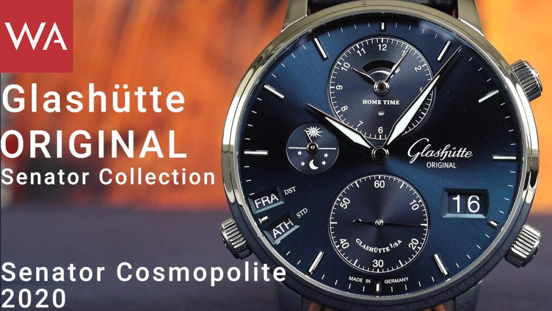 Hands-on: GLASHÜTTE ORIGINAL Senator Cosmopolite - The MOST sophisticated traveling watch.