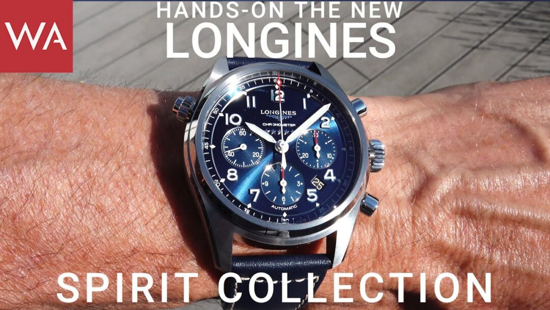 Hands-on: The new LONGINES Spirit Collection. Five Stars. Style & Quality redefined.
