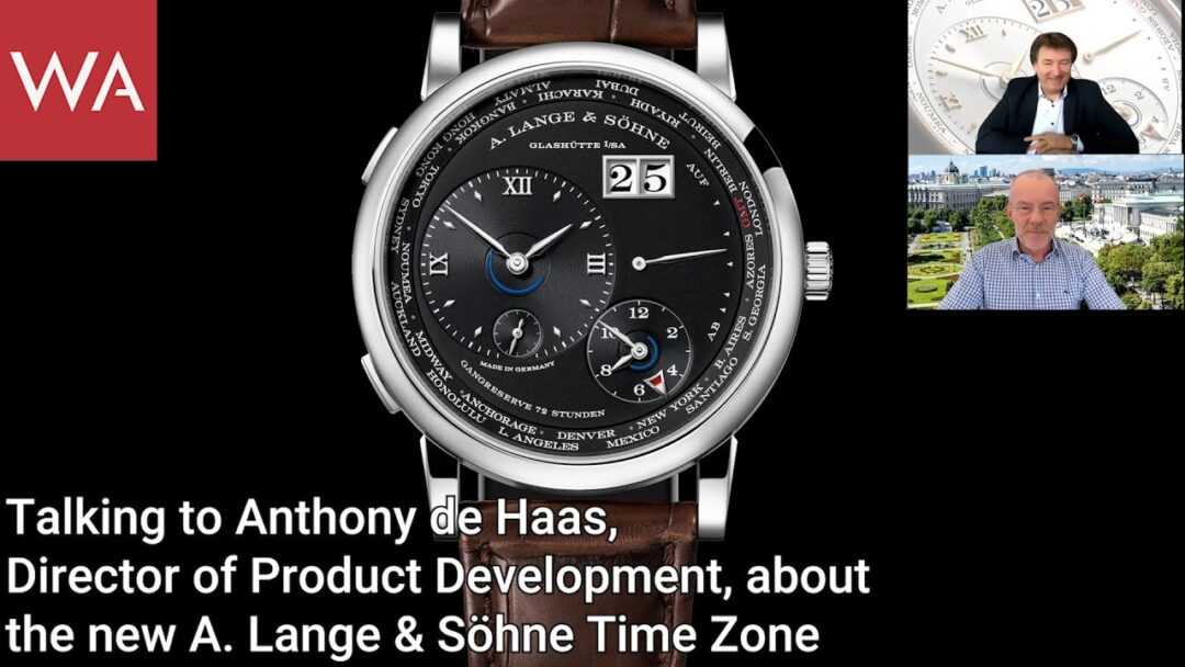 Talking to Anthony de Haas about the new A. Lange & Söhne Time Zone watch.