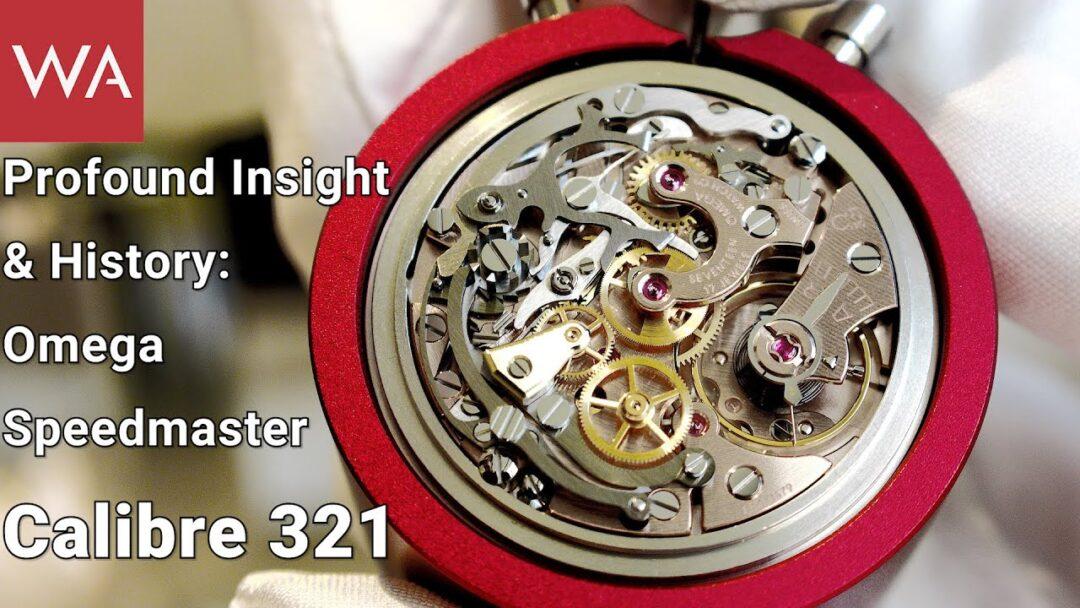 Profound Insight & History: OMEGA SPEEDMASTER CALIBRE 321