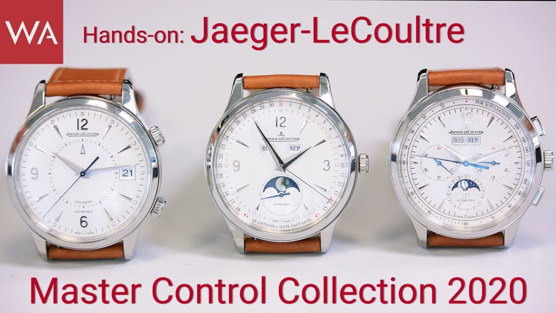 Hands-on: New Jaeger-LeCoultre Master Control Collection 2020