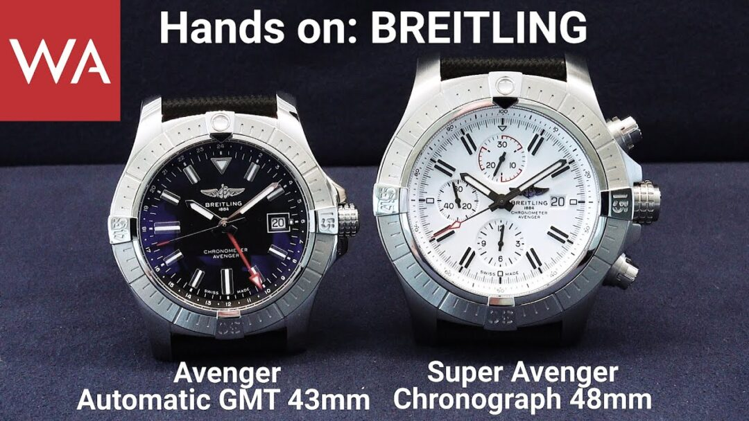 Hands-on: BREITLING Avenger Automatic GMT 43 + BREITLING Super Avenger Chronograph 48
