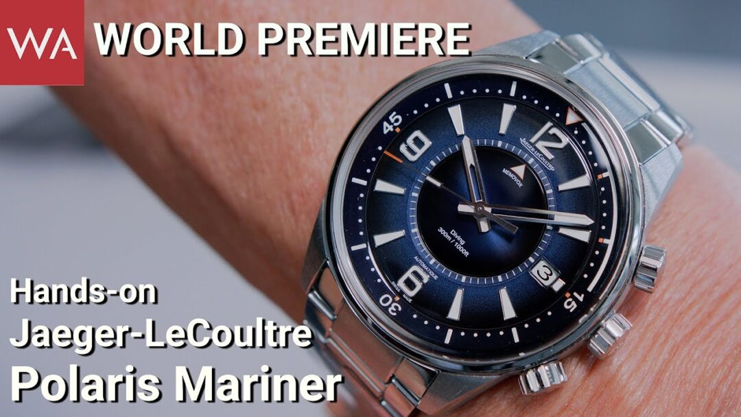 WORLD PREMIERE: Jaeger-LeCoultre Polaris Mariner Memovox & Date.