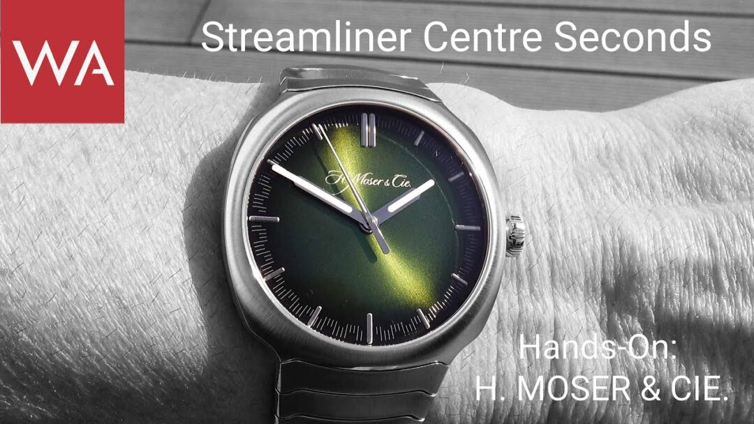 Hands-on: H. Moser & Cie. Streamliner Centre Seconds. Incredible Matrix Green fumé dial!