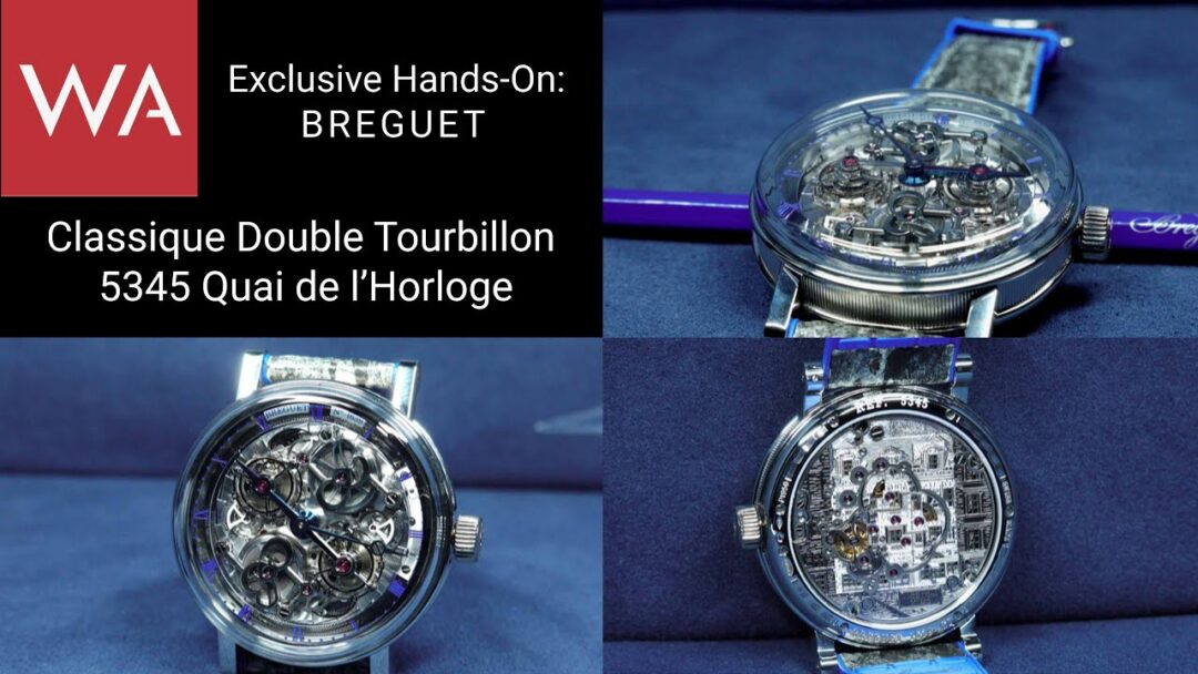 Exclusive Hands-On: BREGUET Classique Double Tourbillon 5345 Quai de l'Horloge