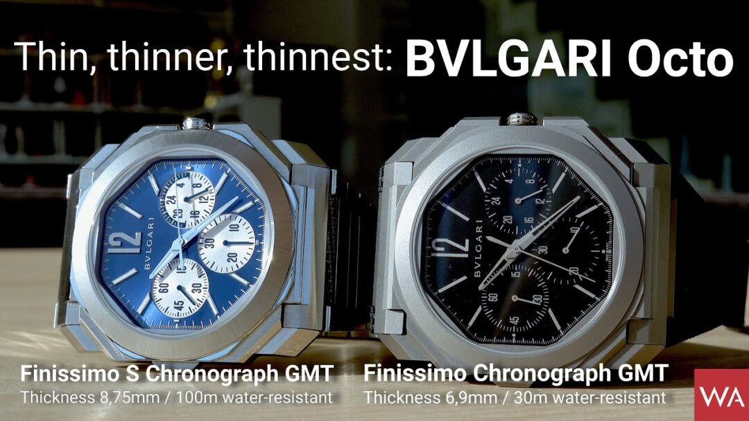BVLGARI Octo Finissimo (S) Chronograph GMT. Thin, thinner, thinnest...