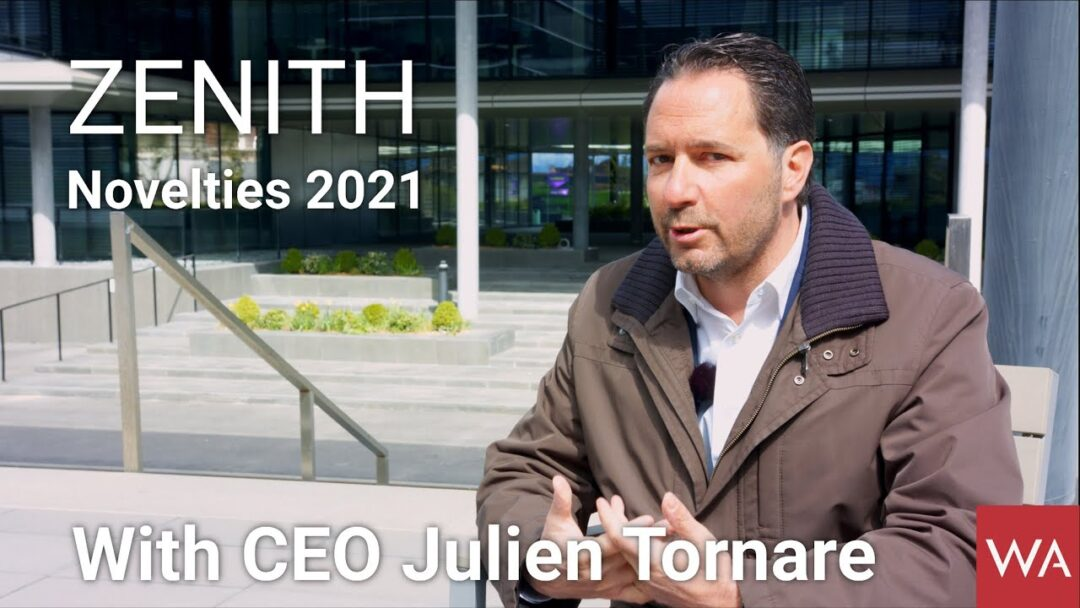 ZENITH Novelties 2021 presented by CEO Julien Tornare.