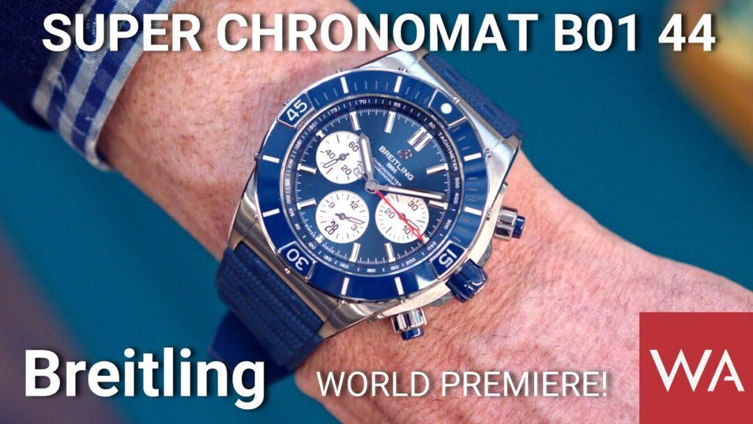 BREITLING Super Chronomat B01 44. World Premiere!