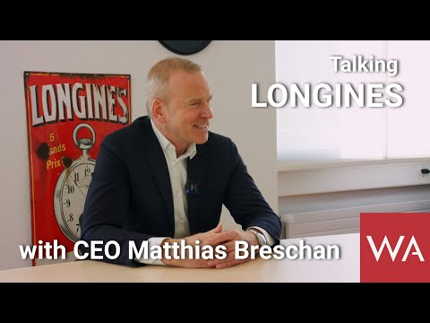 Talking LONGINES with CEO Matthias Breschan.